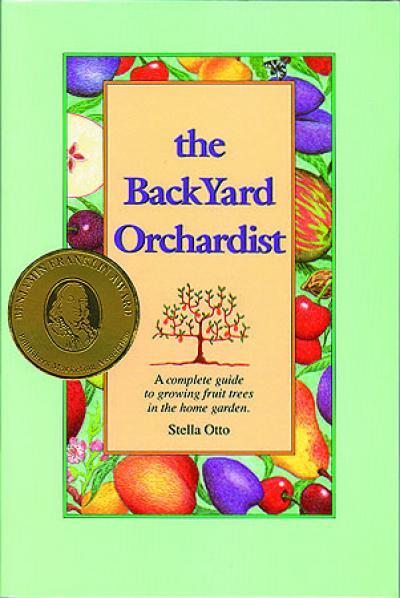 - The BackYard Orchardist By Stella Otto