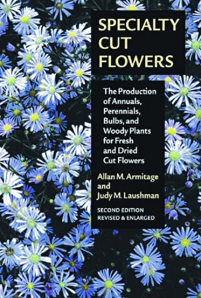 specialty cut flowers by allan armitage and judy laushman